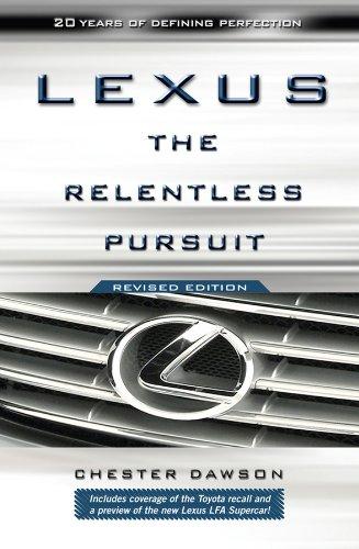 9780470828045: Lexus: The Relentless Pursuit