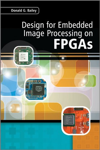9780470828496: Design for Embedded Image Processing on FPGAS