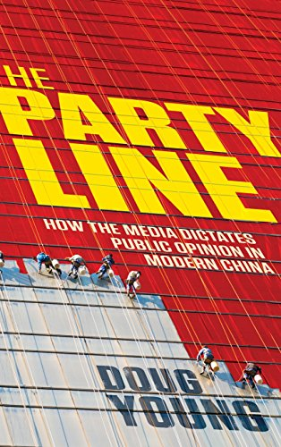 9780470828533: The Party Line: How The Media Dictates Public Opinion in Modern China