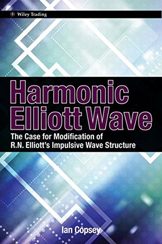 9780470828700: Harmonic Elliott Wave: The Case for Modification of R. N. Elliotts Impulsive Wave Structure