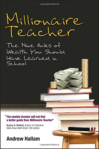 9780470830062: Millionaire Teacher: The Nine Rules of Wealth You Should Have Learned in School