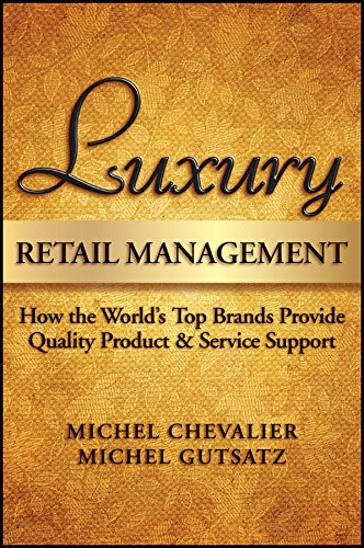 9780470830260: Luxury Retail Management: How the World's Top Brands Provide Quality Product and Service Support
