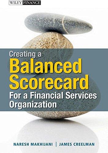 9780470830307: Creating a Balanced Scorecard for a Financial Services Organization
