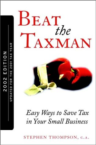 9780470831588: Beat the Taxman!: Easy Ways to Save Tax in Your Small Business