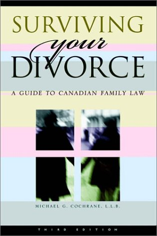 9780470831946: Surviving Your Divorce: A Guide to Canadian Family Law