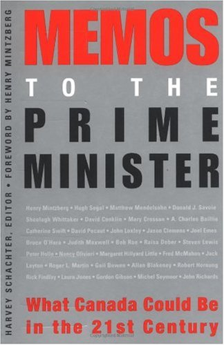 9780470831953: Memos to the Prime Minister: What Canada Could Be in the 21st Century