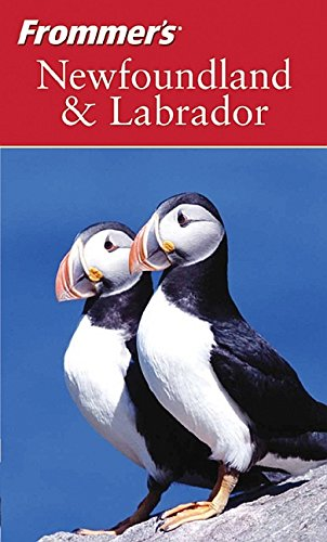 9780470832233: Frommer's Newfoundland and Labrador