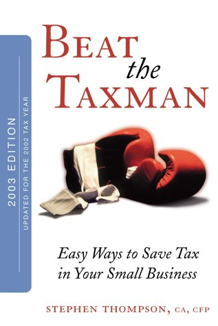 9780470832523: Beat the Taxman!: Easy Ways to Save Tax in Your Small Business (Updated for 2002 Tax Year)