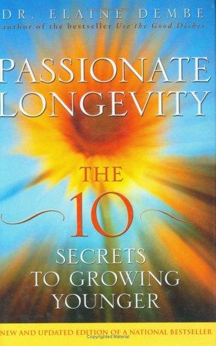 9780470833308: Passionate Longevity