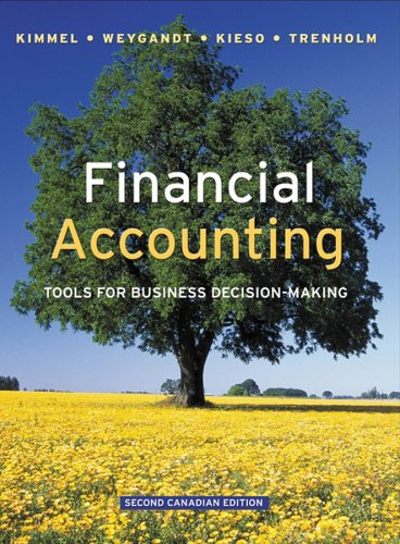 Financial Accounting: Tools for Business Decision-Making: Paul D. Kimmel,