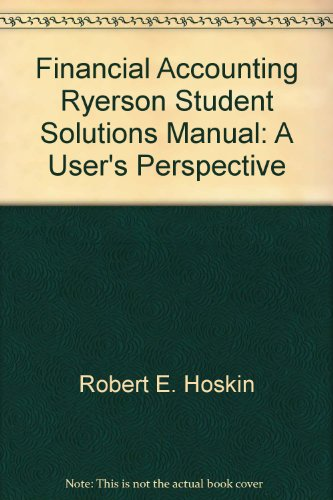 9780470834039: Financial Accounting, Ryerson Student Solutions Manual: A User's Perspective
