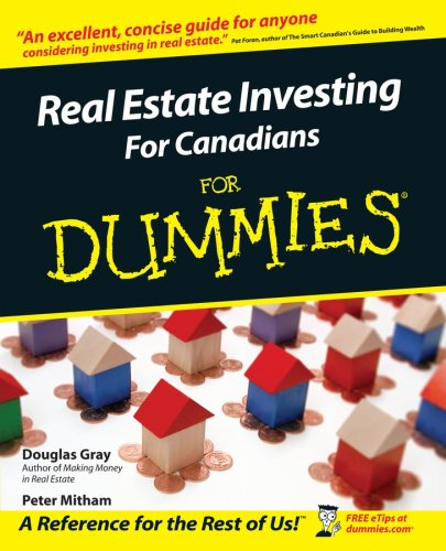 Real Estate Investing for Canadians for Dummies (0470834188) by Douglas Gray; Peter Mitham
