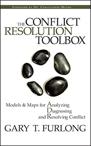 9780470835173: The Conflict Resolution Toolbox: Models & Maps for Analyzing Diagnosing and Resolving Conflict