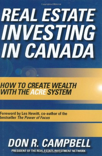 9780470835883: Real Estate Investing in Canada: Creating Wealth with the ACRE System