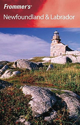 9780470837382: Frommer's Newfoundland and Labrador (Frommer′s Complete Guides)