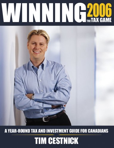 9780470838105: Winning the Tax Game 2006: A Year-round Tax and Investment Guide for Canadians
