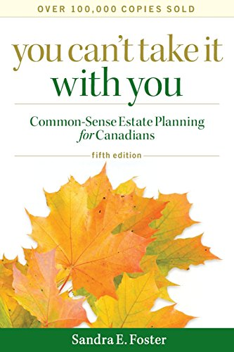 9780470838464: You Can't Take it With You: Common-Sense Estate Planning for Canadians