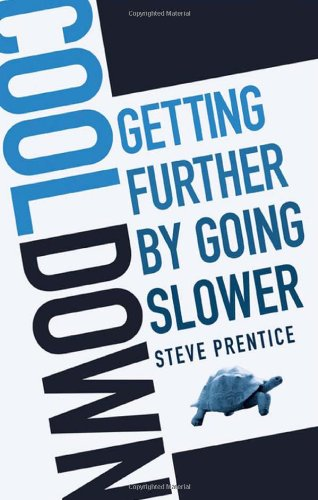 9780470839027: Cool Down: Getting Further by Going Slower