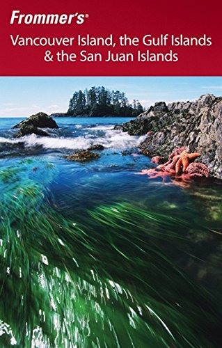 9780470839782: Frommer's Vancouver Island, the Gulf Islands & the San Juan Islands (Frommer's Vancouver Island, the Gulf Islands & the San Juan Islands)