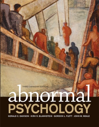 Abnormal Psychology Third Canadian Edition: Gerald C. Davison;