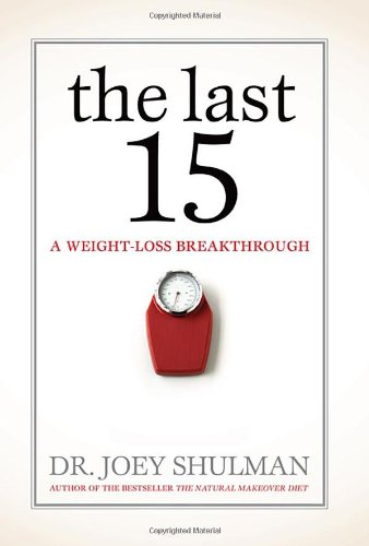9780470840757: The Last 15: A Weight Loss Breakthrough