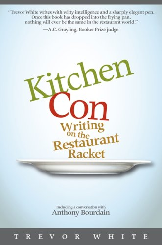 KITCHEN CON Writing on the Restaurant Racket