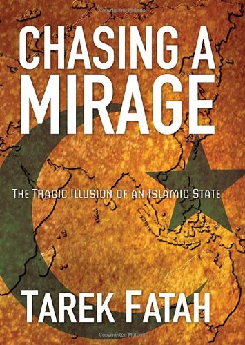 9780470841167: Chasing a Mirage: The Tragic lllusion of an Islamic State