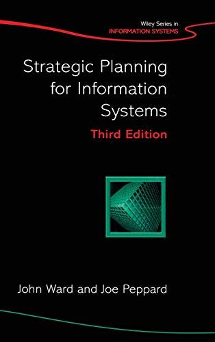Strategic Planning for Information Systems: John L. Ward,