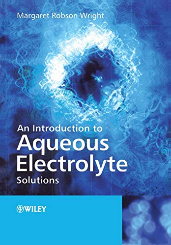 9780470842942: An Introduction to Aqueous Electrolyte Solutions