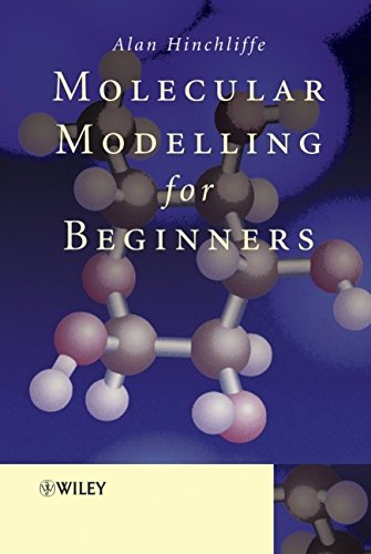 9780470843093: Molecular Modelling for Beginners