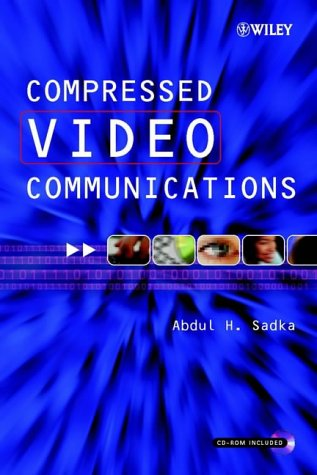 9780470843123: Compressed Video Communications (Electrical & Electronics Engr)