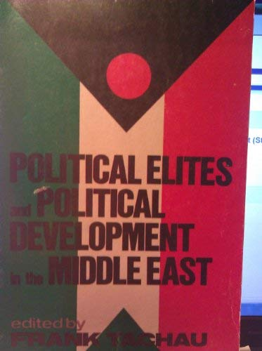 9780470843154: Political Elites and Political Development in the Middle East (States & societies of the Third World)