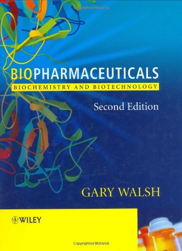 9780470843260: Biopharmaceuticals: Biochemistry and Biotechnology