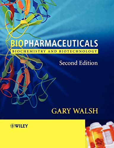 9780470843277: Biopharmaceuticals 2e: Biochemistry and Biotechnology