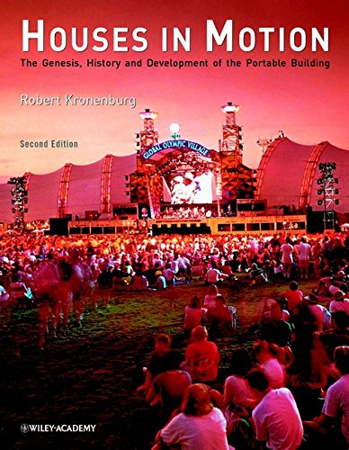 9780470843314: Houses in Motion: The Genesis, History and Development of the Portable Building