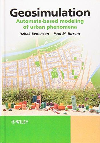 9780470843499: Geosimulation: Automata-based modeling of urban phenomena