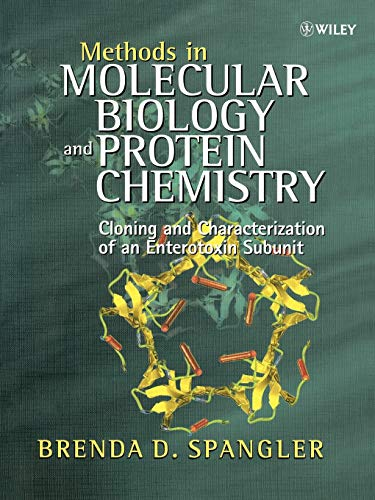 Methods in Molecular Biology and Protein Chemistry: Cloning and Characterization of an Enterotoxin ...