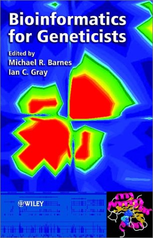 9780470843932: Bioinformatics for Geneticists (Hierarchical Exotoxicology Mini Series)