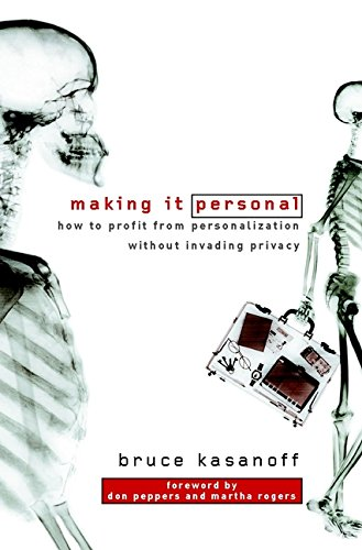 9780470843963: Making it Personal: How to Profit from Personalization without Invading Privacy