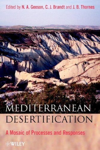 9780470844489: Mediterranean Desertification: A Mosaic of Processes and Responses