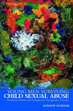 9780470844595: Young Men Surviving Child Sexual Abuse: Research Stories and Lessons for Therapeutic Practice (Wiley Child Protection & Policy Series)