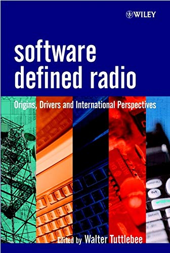 9780470844649: Software Defined Radio: Origins, Drivers and International Perspectives (Wiley Series in Software Radio)