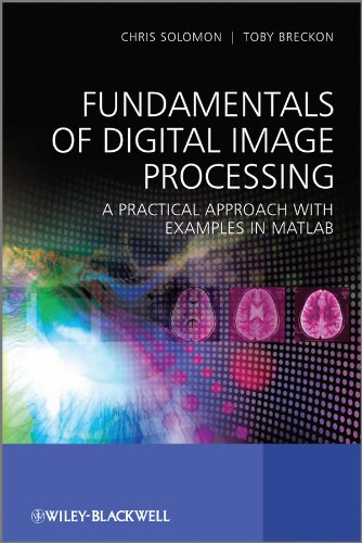 9780470844731: Fundamentals of Digital Image Processing: A Practical Approach with Examples in Matlab
