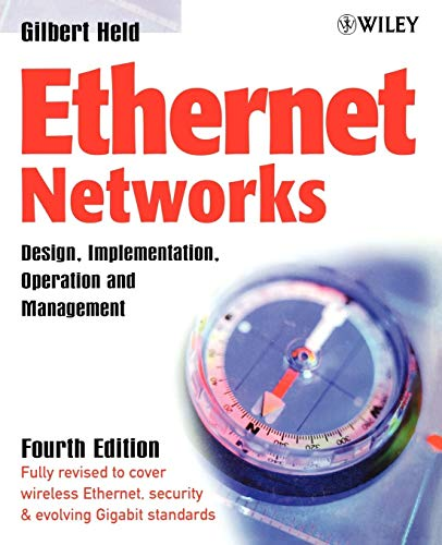 9780470844762: Ethernet Networks: Design, Implementation, Operation, Management