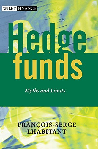9780470844779: Hedge Funds: Myths and Limits