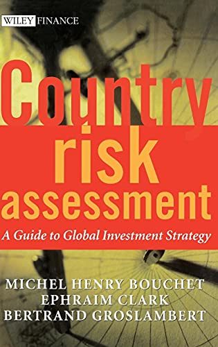 9780470845004: Country Risk Assessment: A Guide to Global Investment Strategy