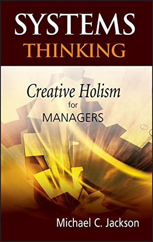 9780470845226: Systems Thinking: Creative Holism for Managers