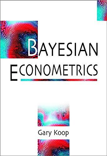 9780470845677: Bayesian Econometrics