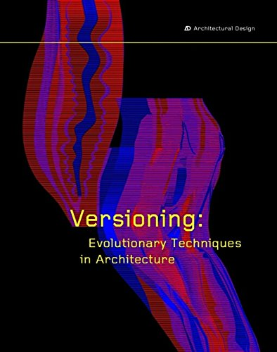 9780470845691: Versioning: Evolutionary Techniques in Architecture (Architectural Design)