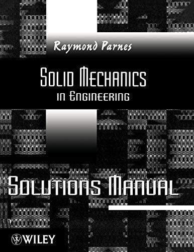 9780470846858: Solid Mechanics in Engineering, Solutions Manual, Version 1.1